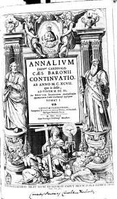 Annalium Continuatio: Ab Anno MCXCVII quo is desiit, Ad Finem MDCXL. 1