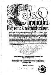 Chronica Zeitbuch und Geschichtbibell von anbegyn bis in dis gegenwertig 1536. Jar verlengt (etc.)