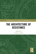 The Architecture of Desistance PDF
