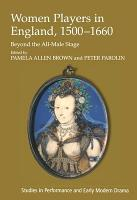 Women Players in England 1500 1660 PDF