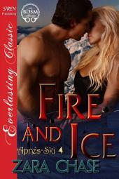 Fire and Ice [Apres-Ski 4]
