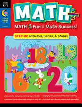 MATH PLUS: Step Up, Grade K–1, eBook: Math + Fun - Math Success!