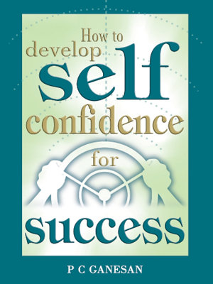 How to Develop  Self Confidence for Success
