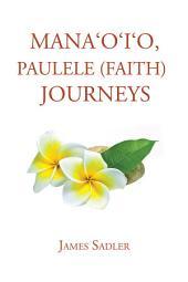 Manaoio, Paulele (Faith) Journeys