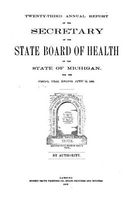 Annual report of the Commissioner of the Michigan Department of Health for the fiscal year ending     1895 PDF