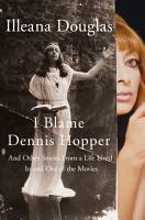 I Blame Dennis Hopper PDF