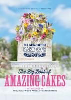 The Great British Bake Off  The Big Book of Amazing Cakes PDF