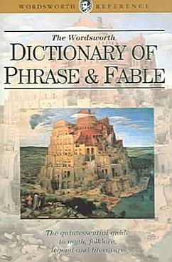 Wordsworth Dictionary of Phrase and Fable PDF