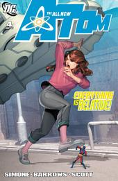 The All New Atom (2006-) #4