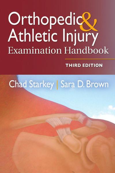 Download Orthopedic   Athletic Injury Examination Handbook Book