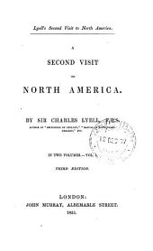 A Second Visit to North America: Volume 1