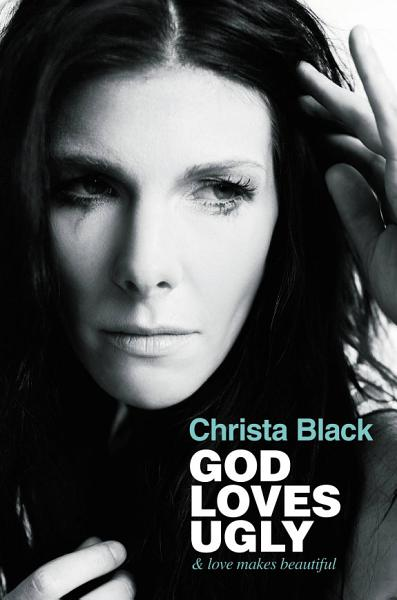 Download God Loves Ugly Book