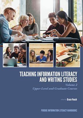 Teaching    Information Literacy and Writing Studies PDF