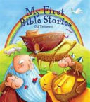 My First Bible Stories  The Old Testament PDF