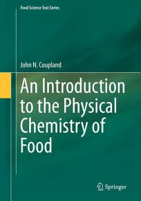 An Introduction to the Physical Chemistry of Food PDF