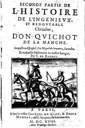 Seconde partie de l' histoire de l'ingenieux, et redoutable Chevalier, Don-Quichot de la Manche