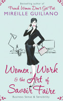 Women  Work  and the Art of Savoir Faire PDF