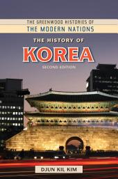 The History of Korea, 2nd Edition: Edition 2