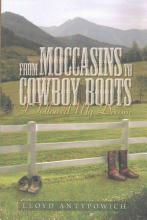 From Moccasins To Cowboy Boots PDF