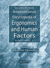 International Encyclopedia of Ergonomics and Human Factors, Second Edition - 3 Volume Set: Edition 2