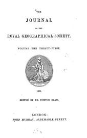 The Journal of the Royal Geographical Society: JRGS, Volume 31