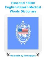 Essential 18000 Medical Words Dictionary In English-Kazakh