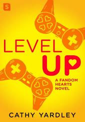 Level Up: A Geek Girl Rom Com