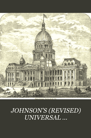 JOHNSON S  REVISED  UNIVERSAL CYCLOPAEDIA  A SCIENTIFIC AND POPULAR TREASURY OF USEFUL KNOWLEDGE  PDF