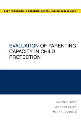Evaluation of Parenting Capacity in Child Protection PDF