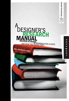A Designer s Research Manual