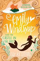 Emily Windsnap and the Castle in the Mist PDF