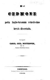 De Cedmone poëta Anglo-Saxonum vetustissimo brevis dissertatio