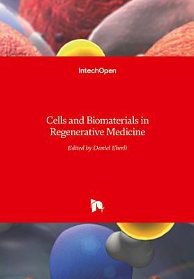 Cells and Biomaterials in Regenerative Medicine