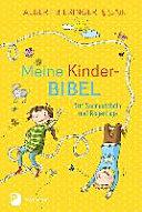 Meine Kinderbibel f  r Sonnenschein und Regentage PDF