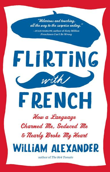 Download Flirting with French Book