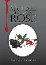 Michael the Black Rose