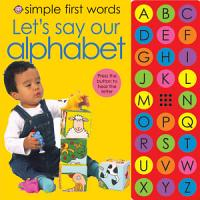 Simple First Words Let s Say Our Alphabet PDF