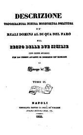 Descrizione topografica fisica economica politica de' Reali Domini al di qua del Faro nel Regno delle Due Sicilie: con cenni storici fin da'tempi avanti il dominio de'Romani, Volume 2
