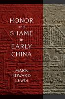 Honor and Shame in Early China PDF