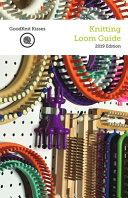 Knitting Loom Guide