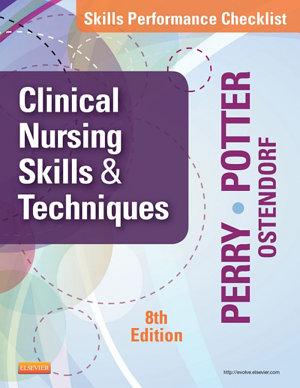 Skills Performance Checklists for Clinical Nursing Skills   Techniques   E Book PDF