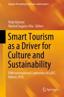 Smart Tourism as a Driver for Culture and Sustainability