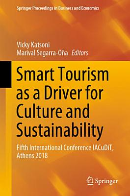 Smart Tourism as a Driver for Culture and Sustainability PDF