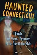 Haunted Connecticut