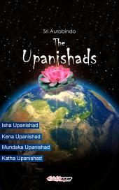 The Upanishads: Translations and Commentary