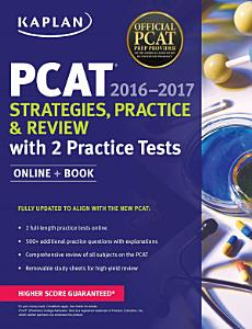 Kaplan PCAT 2016 2017 Strategies  Practice  and Review with 2 Practice Tests Book