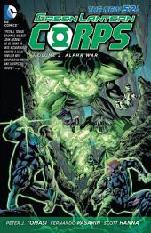 Green Lantern Corps Vol. 2: Alpha War (The New 52)