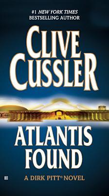 Atlantis Found  A Dirk Pitt Novel