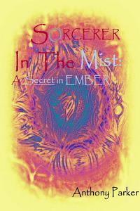 SORCERER In The Mist  A Secret In Ember PDF