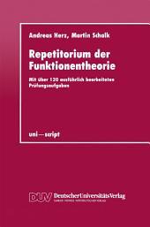 Repetitorium der Funktionentheorie: Mit über 120 ausführlich bearbeiteten Prüfungsaufgaben